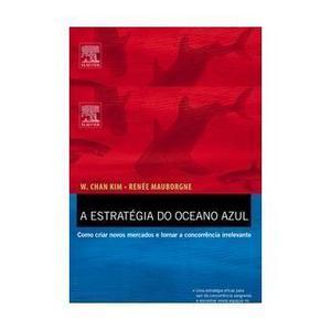 A Estratégia do Oceano azul Seminovo Mais Bronde