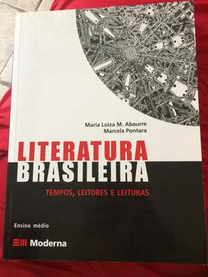 Literatura Brasileira - Maria Luíza - Editora Moderna