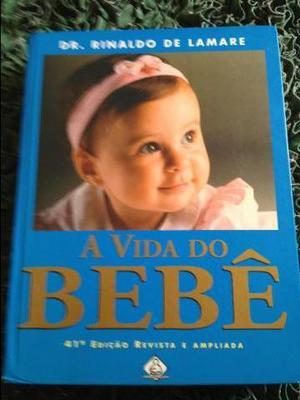 Livro A vida do bebe. - Dr Lamare