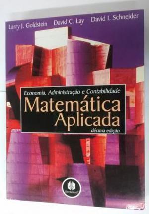 Livro Matemática Aplicada Economia Administração e