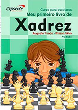 Meu Primeiro Livro de Xadrez - Curso para escolares