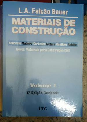 Livro: Materiais de Construção vol 1 - Falcão Bauer