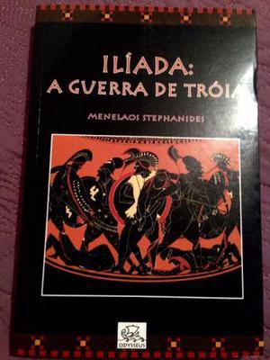 Ilíada: A Guerra de Tróia - Menelaos Stephanides