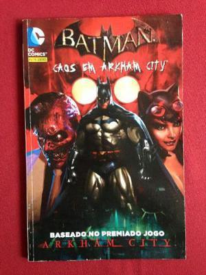 Batman - Caos Em Arkham City - Vol. 1