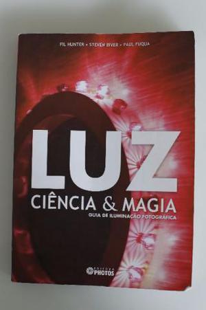 Livro - Luz Ciência e Magia - Guia de Iluminação