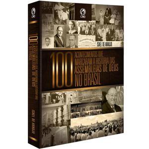 Livro Conheça a História das Assembleias de Deus no Brasil