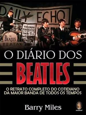 Livro O Diário dos Beatles o Retrato Completo do Cotidiano