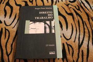 Direito do Trabalho Autor: Sérgio Pinto Martins Ed. 22