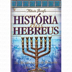 Livro história dos hebreus- Autor Flávio Josefo