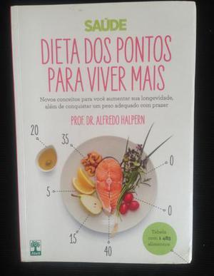 """Livro """"Dieta dos pontos para viver mais"""", Autor: Prof. Dr."""