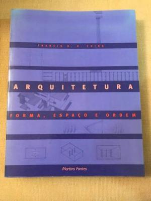 Livro Arquitetura: Forma, espaço e ordem. Francis D. K.