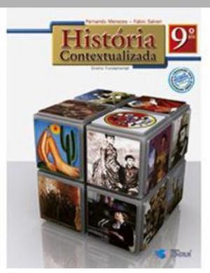 História Contextualizada - 9º Ano - Ensino Fundamental