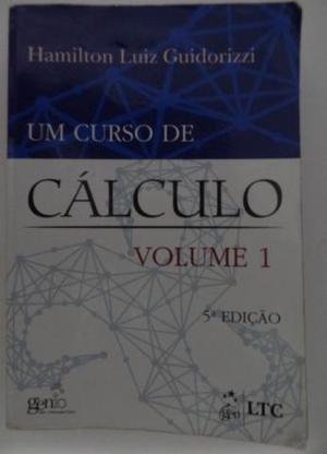 Um Curso De Cálculo Vol. 1 - 5ª Ed Guidorizzi