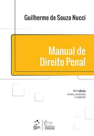 Manual de Direito Penal - 11ª Ed. Nucci, Guilherme de Souza