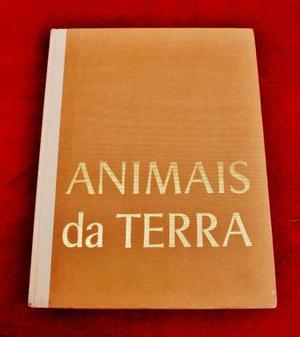 Livro animais da terra.belissimo livro.1 volume