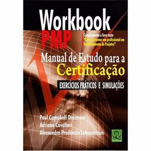 Workbook PMP: Manual de Estudo para a Certificação - Novo