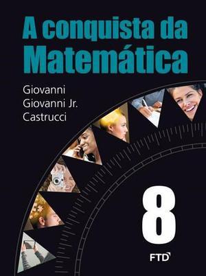 A Conquista Da Matemática - 8º Ano - Novo