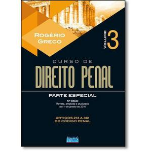 Curso de Direito Penal: Parte Especial - Vol.3 - Rogério