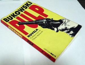 Livro Pulp Bukowski Novela Último Livro De Charles Bukowski