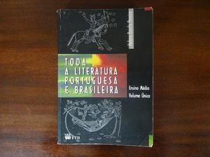 Toda A Literatura Portuguesa E Brasileira - Helena Bonito