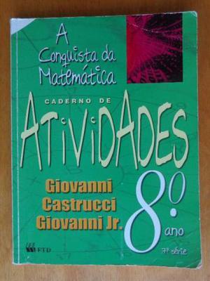 Livro A conquista da Matemática 8º ano caderno de