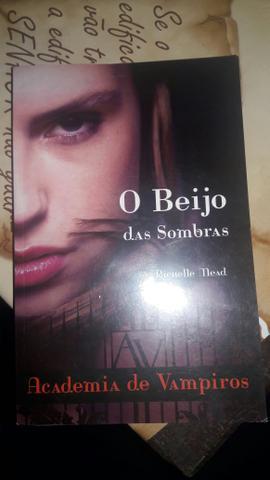 Livro: O Beijo das Sombras (Richelle Mead) - Academia de