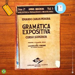 Gramática Expositiva - Curso Superior - Vol. 5