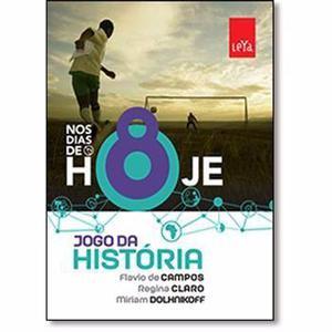 Livro Nos Dias De Hoje - Jogo Da História - 8º Ano
