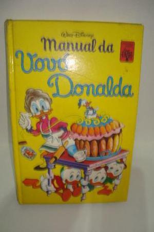 Manual da Vovó Donalda Whalt Disney Editora Abril