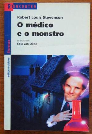 O médico e o monstro - adaptação de Edla Van Steen