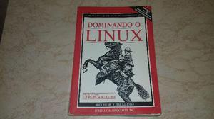 Dominando Linux Matt Welsh, Lar Kaufman