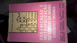 Urbanização e Metropolização no Estado da Bahia de