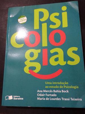Psicologias. Uma Introdução Ao Estudo De Psicologia