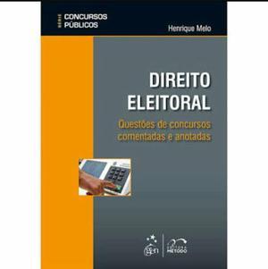 Livro novo de Direito Eleitoral - Questões comentadas Autor