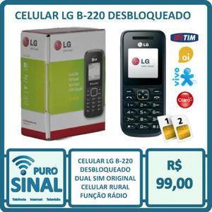 Celular LG B-220 Desbloqueado Dual Sim Original Rural Rádio