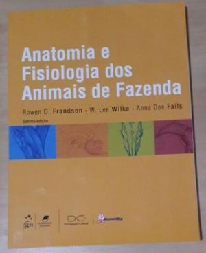Anatomia e Fisiologia dos Animais de Fazenda - Autor: Wilke,