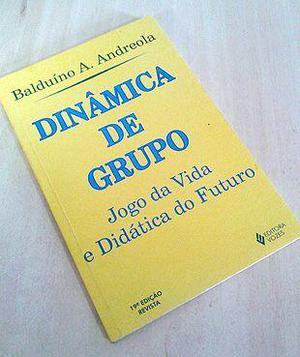Dinâmica de Grupo: Jogo da Vida e Didática do Futuro -
