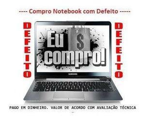Notebook Com Defeito Pago Até 350