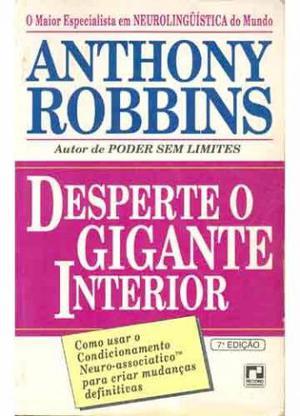Desperte O Gigante Interior - Anthony Robbins,
