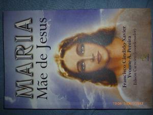 Livro Maria Mãe de Jesus de Francisco Candido Chavier
