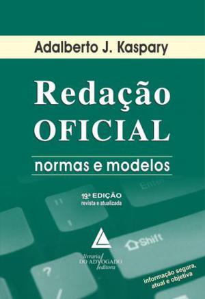 Livro Redação Oficial Normas e Modelos