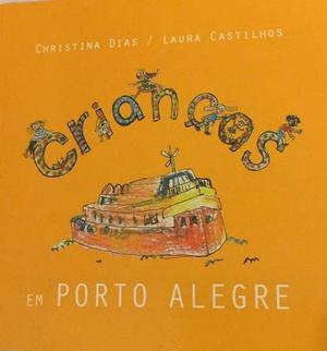 """""""Crianças em Porto Alegre"""", livro em ótimo estado"""