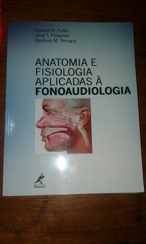 Livro Anato e Fisio aplicadas à Fonoaudiologia