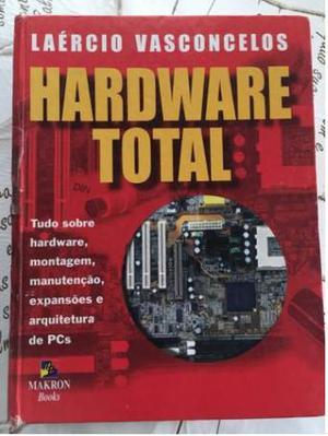 Livro Hardware Total - A Bíblia da Informática