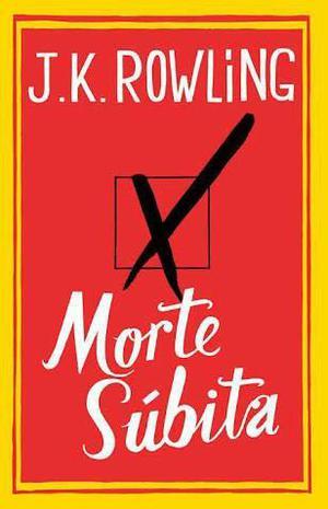 Livro Morte Súbita JK ROWLING