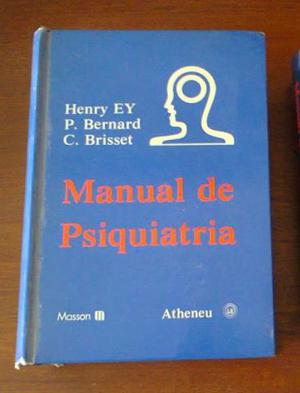 Manual De Psiquiatria - Henry Ey, P. Bernard e C. Brisset