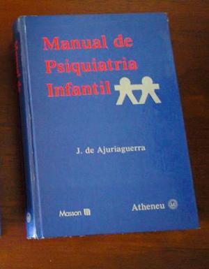 Manual de Psiquiatria Infantil - J. de Ajuriaguerra