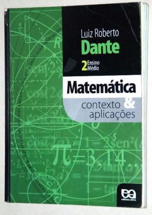 Matemática Contexto e Aplicações - Dante - Bom estado