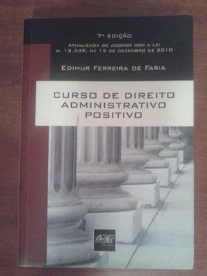 Curso de Direito Administrativo Positivo. Edmuir Ferreira de