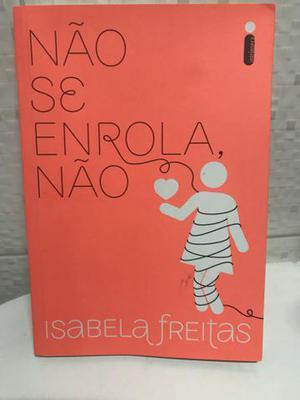 Livro Não Se Iluda Não Isabela Freitas Posot Class